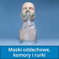 Maski oddechowe, komory i rurki intubacyjne